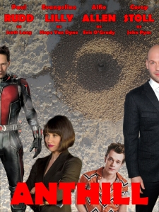 Contest entry for the Geek History Lesson Podcast: Movie poster for sequel to Ant-Man, titled Anthill.